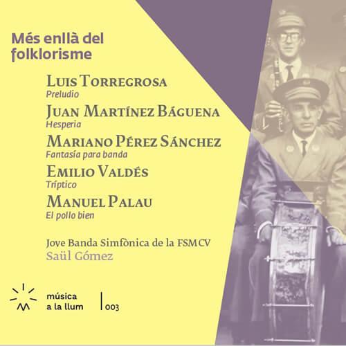 CD 3 Música a la llum: «Més enllà del folklorisme»