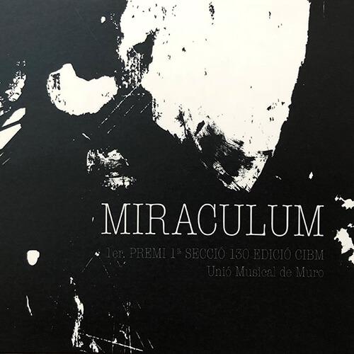 Portada CD 16 MIRACULUM/ Unión Musical de Muro