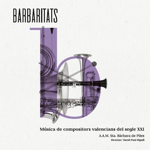 Portada CD 25: Barbaritats – A.A.M. Sta Bàrbara de Piles
