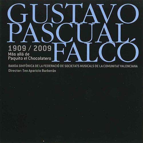 """Portada CD 10 Joven Banda Sinfónica de la FSMCV / Gustavo Pascual Falcó """"Más allá de Paquito el Chocolatero"""""""