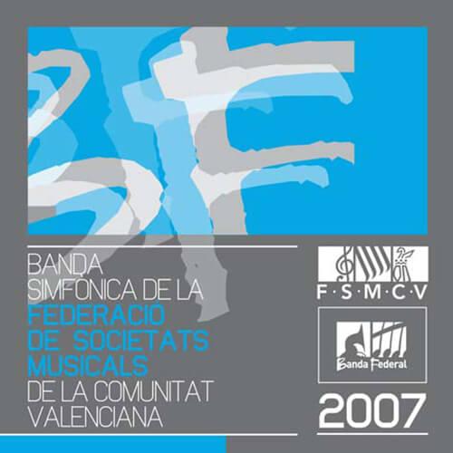 Portada CD 7 Joven Banda Sinfónica de la FSMCV / Temporada 2007