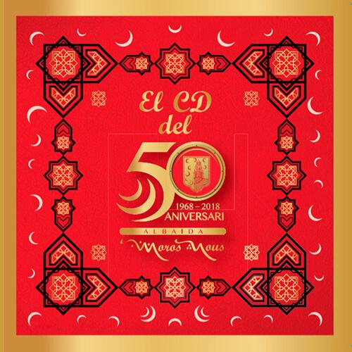Portada CD 17 el CD del 50 aniversario del 'Moros Nous' de Albaida 1968-2018