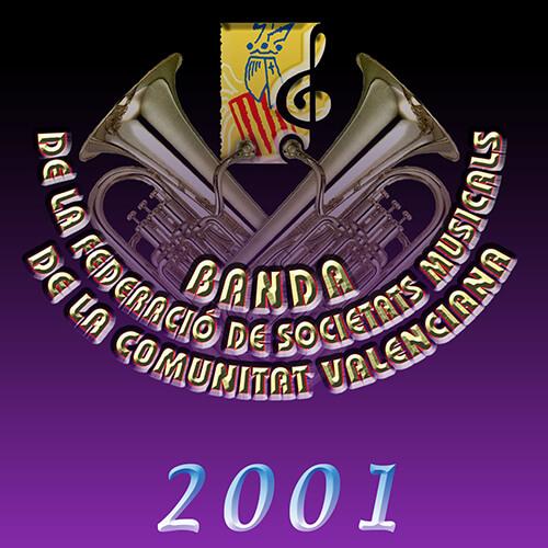 Portada CD 1 Joven Banda Sinfónica de la FSMCV / Temporada 2001