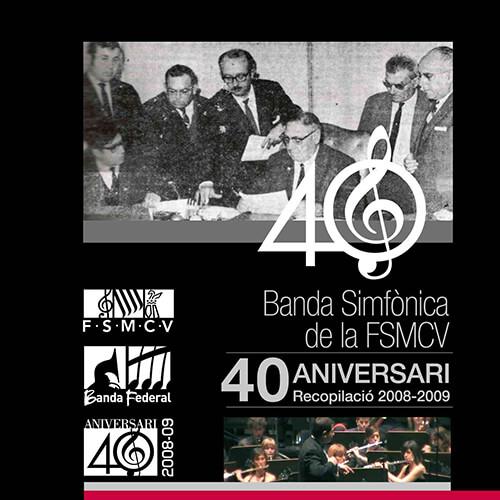 Portada CD 8 Joven Banda Sinfónica de la FSMCV / Temporadas 2008-2009 40 aniversario