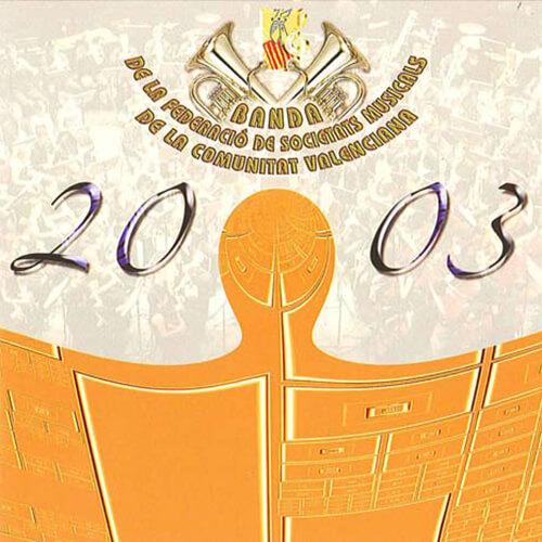 Portada CD 3 Joven Banda Sinfónica de la FSMCV / Temporada 2003
